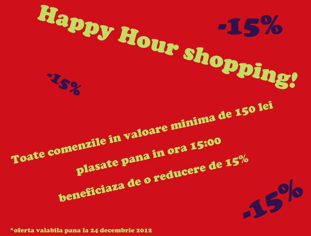 Nu rata noua promotie Happy Hour Shopping!